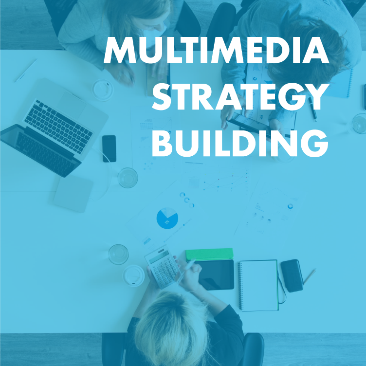 multimedia-strategy-building